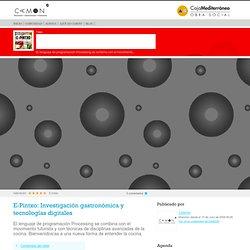 E-Pintxo: Investigación gastronómica y tecnologías digitales