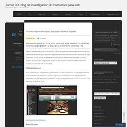 los diez mejores sitios para descargar modelos 3dgratis