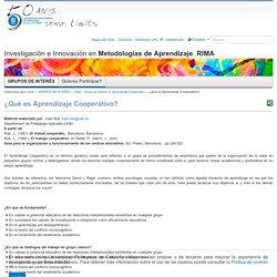 ¿Qué es Aprendizaje Cooperativo? — Investigación e Innovación en Metodologías de Aprendizaje. RIMA — UPC. Universitat Politècnica de Catalunya