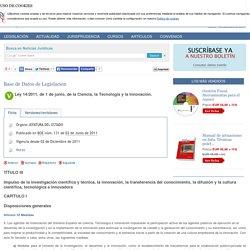 Ley 14/2011, de 1 de junio, de la Ciencia, la Tecnología y la Innovación. TÍTULO III.Impulso de la investigación científica y técnica, la innovación, la transferencia del conocimiento, la difusión y la cultura científica, tecnológica e innovadora.