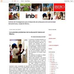 INIDE Instituto de Investigaciones para el Desarrollo de la Educacion ( INIDE ): Los grandes problemas de la educación básica en México