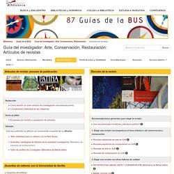 Artículos de revistas - Guía del investigador: Arte, Conservación, Restauración - Guías de la BUS at Universidad de Sevilla