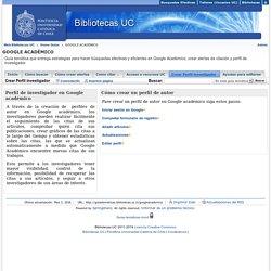 Crear Perfil investigador - GOOGLE ACADÉMICO - Home Guías at Pontificia Universidad Católica de Chile- Sistema de Bibliotecas