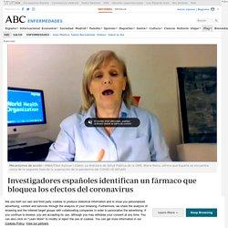 Investigadores españoles identifican un fármaco que bloquea los efectos del coronavirus