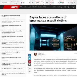 Baylor officials accused of failing to investigate sexual assaults fully, adequately providing support for alleged victims