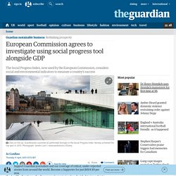 European Commission agrees to use social progress tool alongside GDP