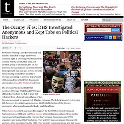 The Occupy Files: DHS Investigated Anonymous and Kept Tabs on Political Hackers