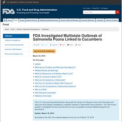 FDA 26/01/16 FDA Investigates Multistate Outbreak of Salmonella Poona Linked to Cucumbers