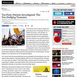 Tea Party Patriots Investigated: The Tax-Dodging Treasurer