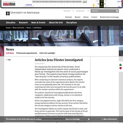 Articles Jens Förster investigated - University of Amsterdam