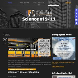 AE911Truth — Architects & Engineers Investigating the destruction of all three World Trade Center skyscrapers on September 11 - Fraud Exposed in NIST WTC 7 Reports — Part 2 of 5