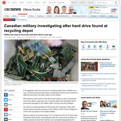 Canadian military investigating after hard drive found at recycling depot - Nova Scotia