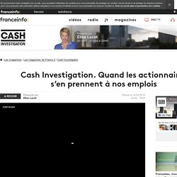 Cash Investigation de France 2 du 3 mars 2015 en replay