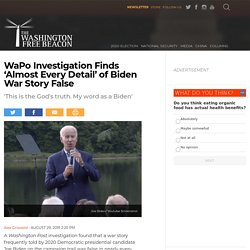 WaPo Investigation Finds 'Almost Every Detail' of Biden War Story False