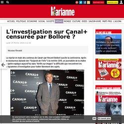 L'investigation sur Canal+ censurée par Bolloré ?