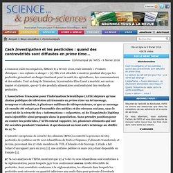 Cash Investigation et les pesticides : quand des contrevérités sont diffusées en prime time…