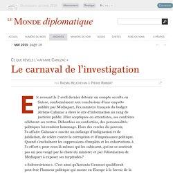 Le carnaval de l'investigation, par Razmig Keucheyan & Pierre Rimbert (Le Monde diplomatique, mai 2013)