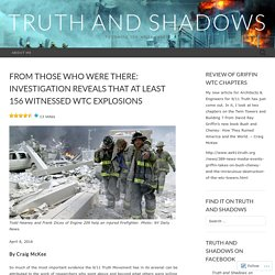 From those who were there: investigation reveals that at least 156 witnessed WTC explosions