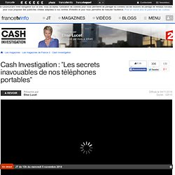 Cash Investigation de France 2 du 4 novembre 2014 en replay