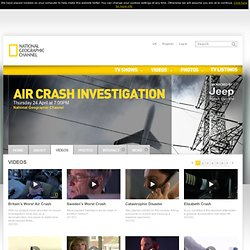 Watch Air Crash Investigation Videos Online