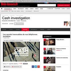 Cash investigation : Les secrets inavouables de nos téléphones portables saison 0 episode 0