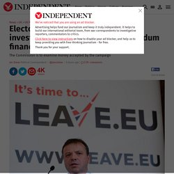Electoral Commission launches investigation into Leave.EU referendum finances