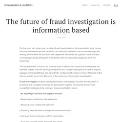The future of fraud investigation is information based