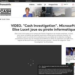"""""""Cash Investigation"""". Microsoft: Elise Lucet joue au pirate informatique"""