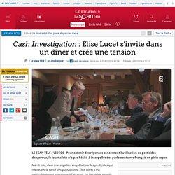 Cash Investigation : Élise Lucet s'invite dans un dîner et crée une tension