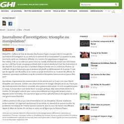 Journalisme d'investigation: triomphe ou manipulation?