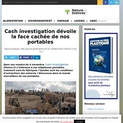 Cash investigation dévoile la face cachée de nos portables