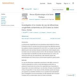 Revue d'Épidémiologie et de Santé Publique Volume 64, Supplement 4, September 2016, Investigation d'un cluster de cas de bilharziose urogénitale contaminés en 2013 dans la rivière Cavu, Corse