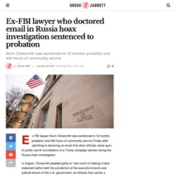 Ex-FBI lawyer who doctored email in Russia hoax investigation sentenced to probation