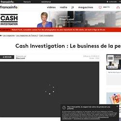 Cash Investigation : Le business de la peur - France 2 - 21 septembre 2015 - En replay