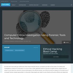 Computer Crime Investigation Using Forensic Tools and Technology