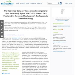 The Medicines Company Announces Investigational Lipid Modulating Agent, MDCO-216, Phase 1 Data Published in European Heart Journal- Cardiovascular Pharmacotherapy