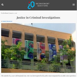 Justice in Criminal Investigations