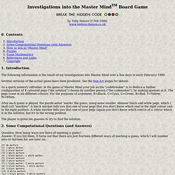 Investigations into the Master Mind Board Game