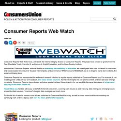 Consumer Reports WebWatch: The leader in investigative reporting on credibility and trust online