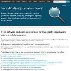 Free software and open source tools for investigative journalism and research