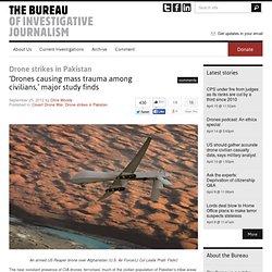 'Drones causing mass trauma among civilians,' major study finds