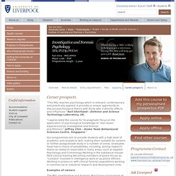 Investigative and Forensic Psychology MSc/PGDip/PGCert - Career Prospects - Study - University of Liverpool