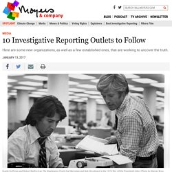 10 Investigative Reporting Outlets to Follow