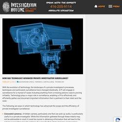How Has Technology Advanced Private Investigator Surveillance?