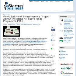 Fondo Italiano di investimento e Gruppo Azimut investono nel nuovo fondo Programma P101