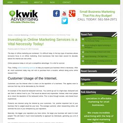 Investing in Online Marketing - Kwik Advertising & Sales