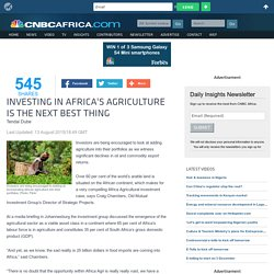 Investing in Africa's agriculture is the next best thing