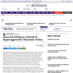 2014: Investing in a World of Hyper-aggressive Monetary Policy | Janet Tavakoli