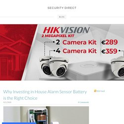 Why Investing in House Alarm Sensor Battery is the Right Choice - SECURITY DIRECT