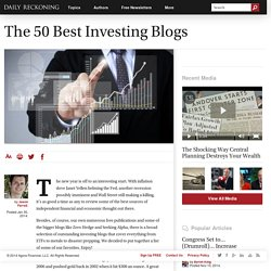 The 50 Best Investing Blogs - Daily Reckoning